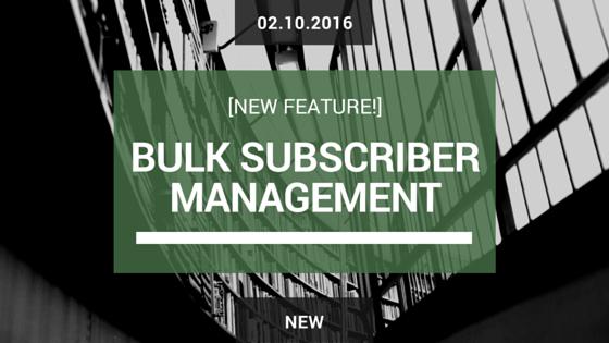 bulk-subscriber-management-awprotools
