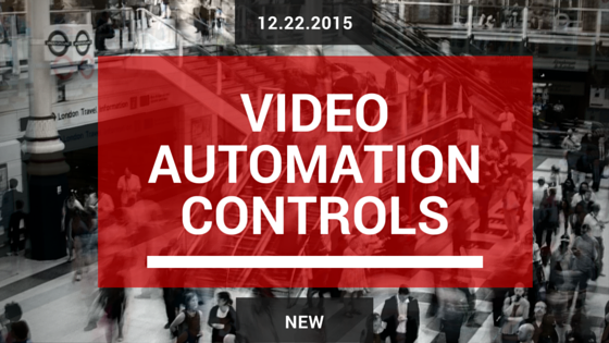video automation controls