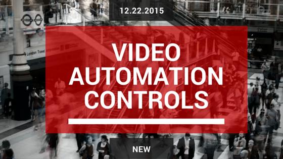 video automation controls